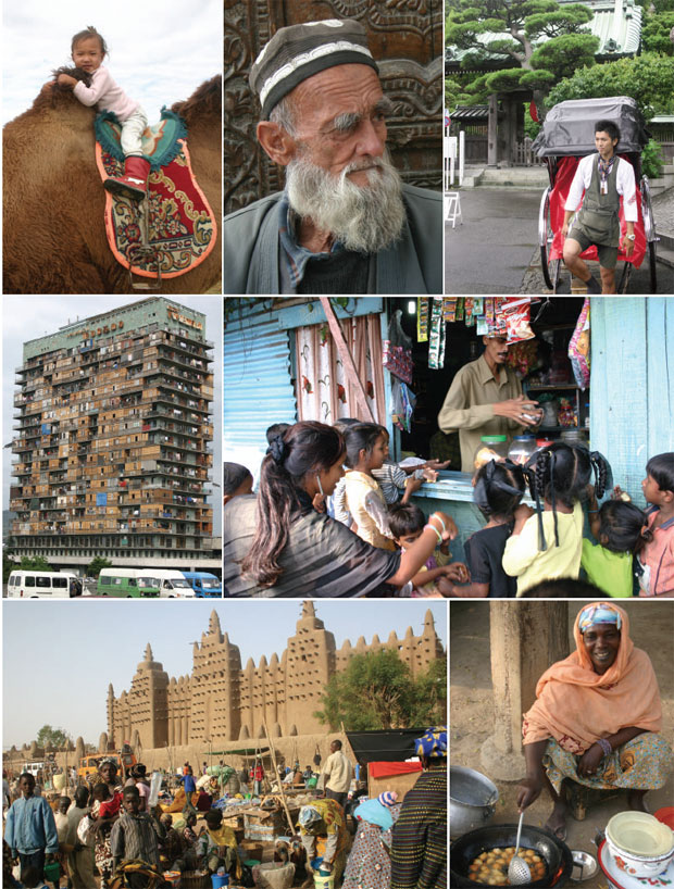 Seven photo collage: (clockwise from top left): A child in Mongolia; a breadseller in Central Asia; a rickshaw driver in Japan; a sweet shop in a Mumbai slum; a woman selling cassava balls in sub-Saharan Africa; the Great Mosque of Djenne, Mali; and an apartment house in Tbilisi, Georgia.