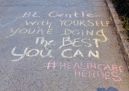 The chalked text reads: Be gentle with yourself, you're doing the best you can. #healthcareheroes